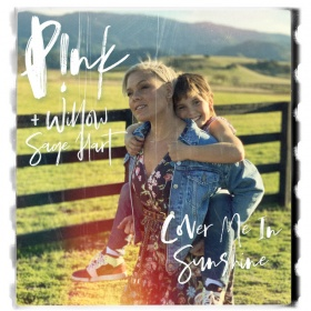 P!NK + WILLOW SAGE HART - COVER ME IN SUNSHINE